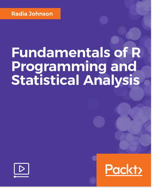 Fundamentals of R Programming and Statistical Analysis Video Course